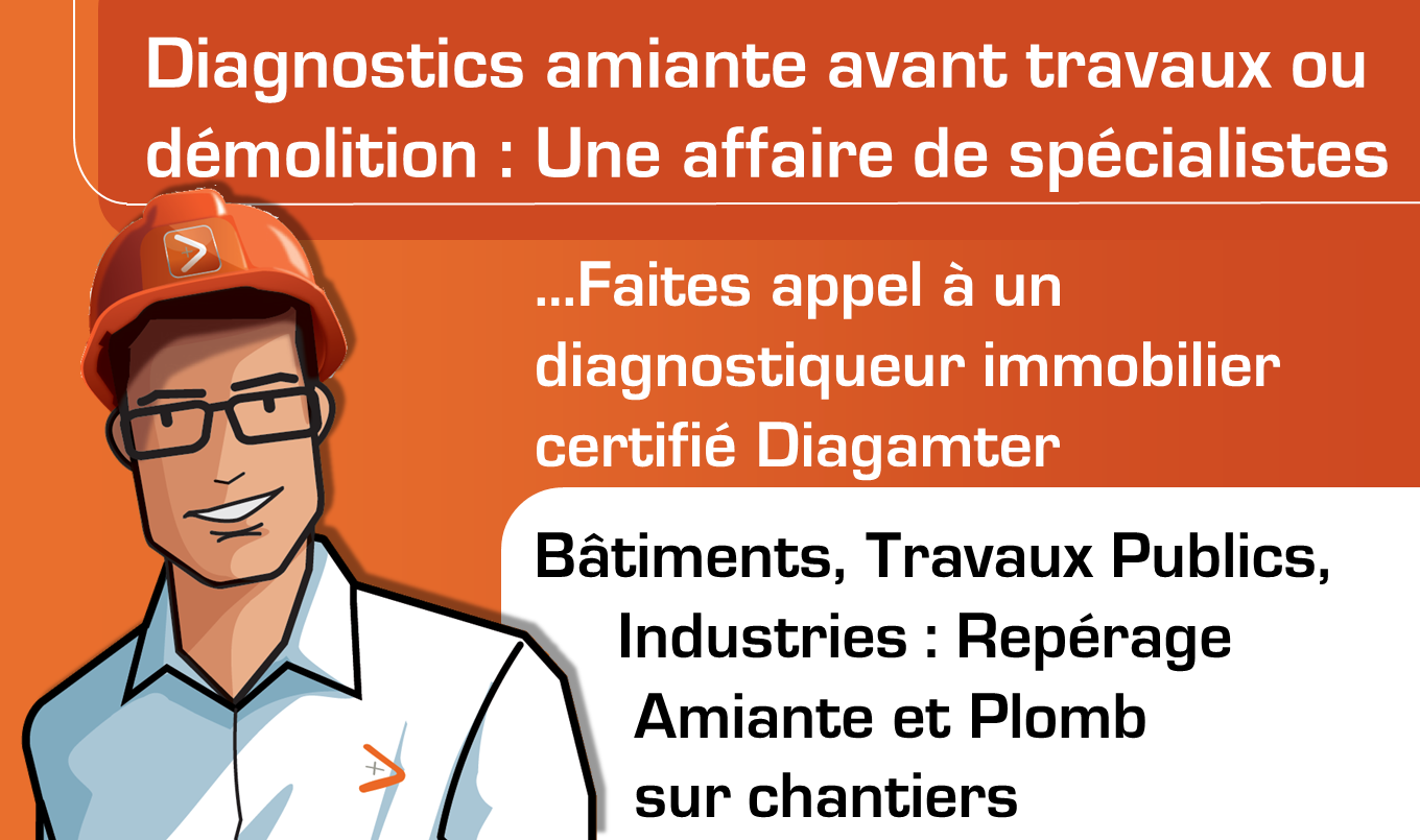Diagnostics amiante avant travaux ou démolition par Diagamter.