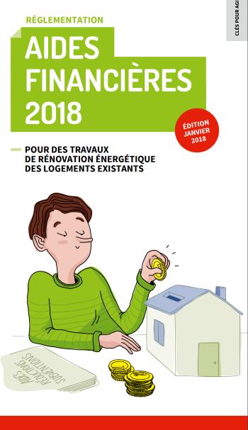 Guide Aides financières rénovation énergétique habitat 2018